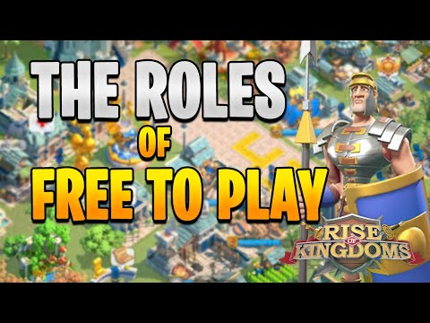 Roles of Free to Play in RoK | Rise of Kingdoms