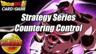 Strategy Series - Countering Control - Dragon Ball Super Card Game