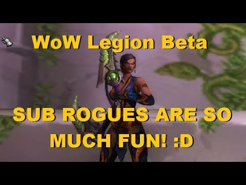 WoW Legion Beta - Level 110 Subtlety Rogue Duels - Legion Rogue PvP