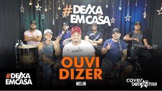 Baixar Ouvi Dizer - Melim (cover Grupo Deixestar) #DeixaEmCasa