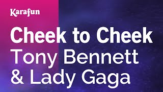 Karaoke Cheek To Cheek - Tony Bennett *