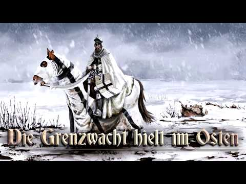 Die Grenzwacht hielt im Osten ✠ [German folk song][+ english translation]