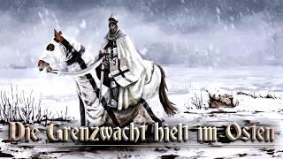 Die Grenzwacht hielt im Osten [German folk song][+ english translation]