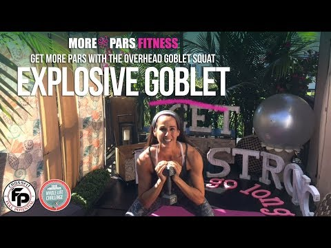 More Pars Fitness » Goblet OH Press for Power