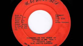 New Ghetto Express - Standing On The Verge Of Getting It On