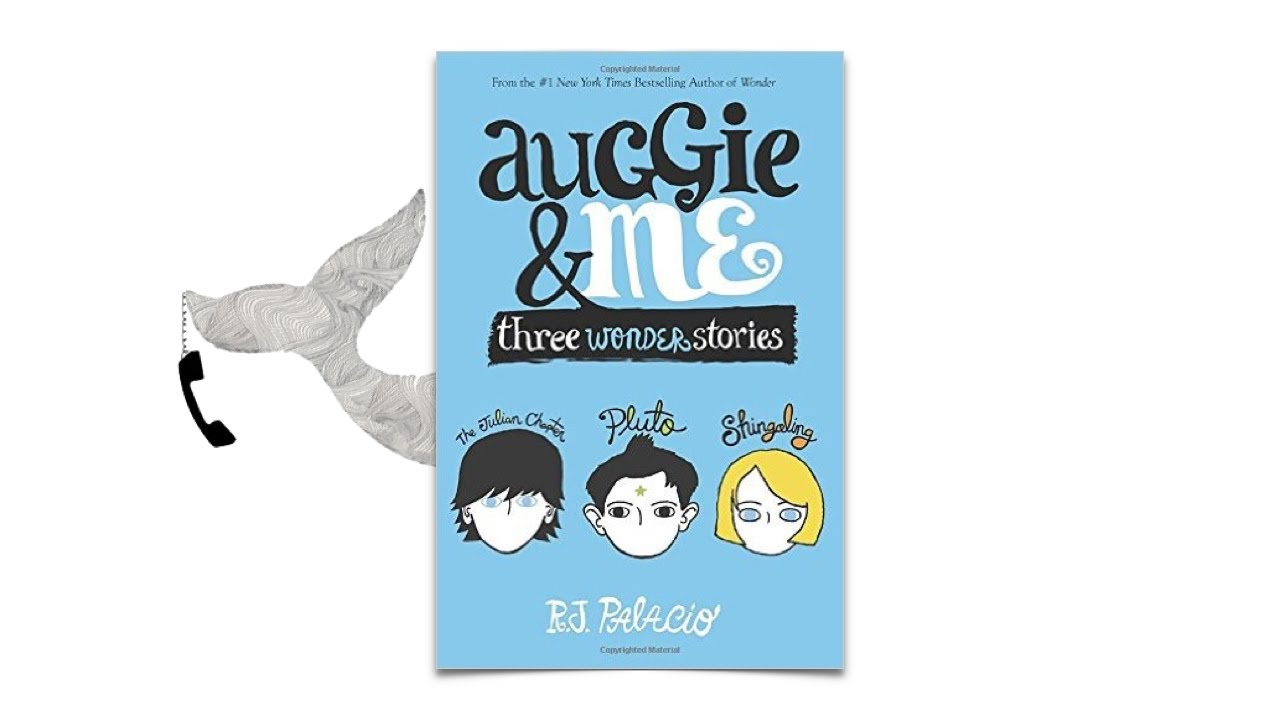 Auggie Me By R J Palacio Youtube