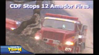 CDF Stops 12 Amador County Fires From