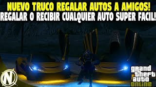 NUEVO TRUCO DINERO INFINITO REGALAR CUALQUIER AUTO A AMIGO BUTAL!   GTA 5 ONLINE 1.40