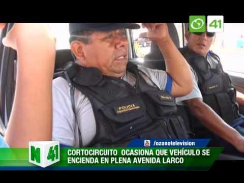 Cortocircuito ocasiona que vehículo se incendie  Av. Larco - Trujillo