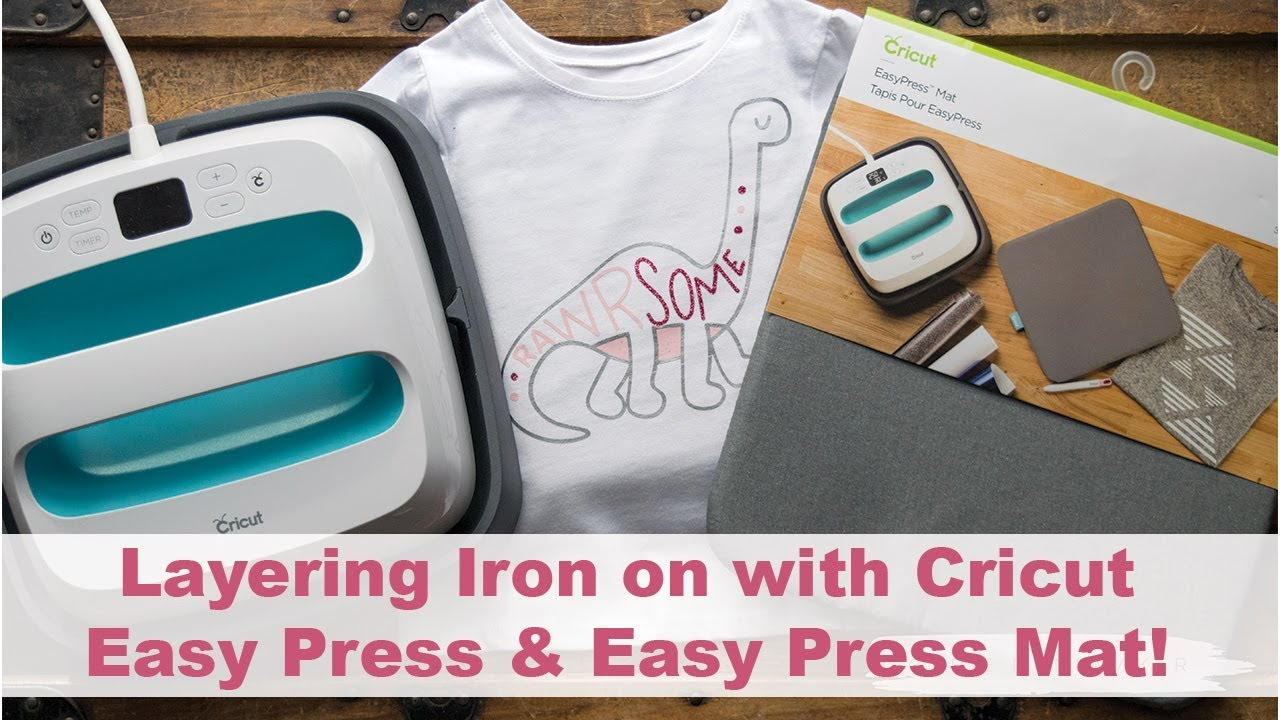 Cricut Easy Press Layering Iron On And The New Cricut Easy