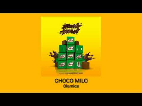 Olamide - Choko Milo (Official Audio)