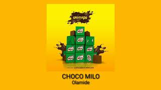 Gambar cover Olamide - Choko Milo (Official Audio)
