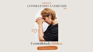 Evento UMP Lapa - Conhecendo a Verdade: Feminilidade Bíblica
