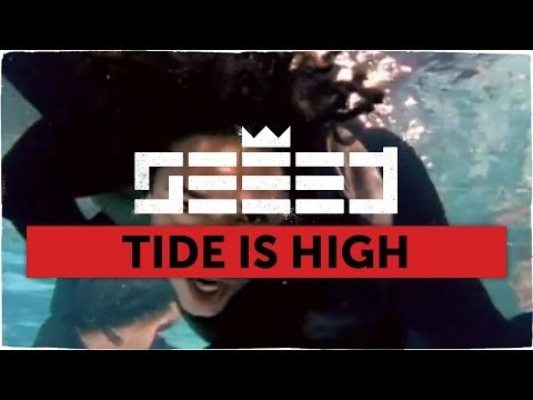 preview Seeed - Tide Is High from youtube