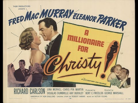 A Millionaire for Christy 1951