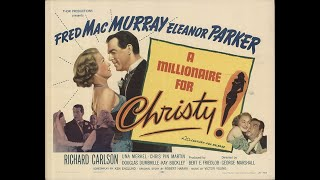A Millionaire for Christy 1951) Trailer