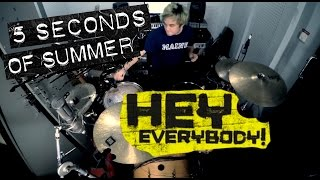 Download Video Bounty Ramdhan - 5 Seconds Of Summer - Hey Everybody! (Drum Cover) MP3 3GP MP4