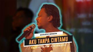 Santai@Universal Music Malaysia | Faizal Tahir & Mirwana - Aku Tanpa Cintamu (Acoustic Session)