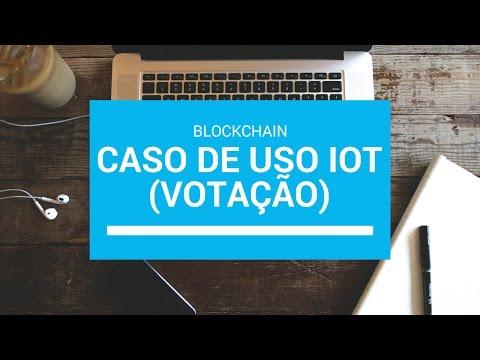 Blockchain - Caso de uso IoT (ex: urnas eletrónicas)