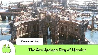 The Archipelago City of Maraine