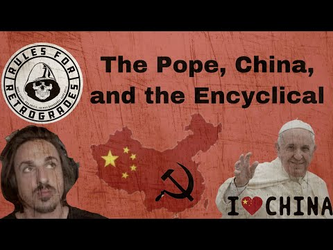 The Pope, China, and the Encyclical
