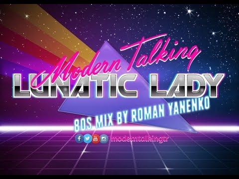 Смотреть клип Modern Talking - Lunatic