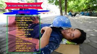 LK Nhạc Sống Cực Đỉnh - LK Lưu Vong Viễn Xứ VoL.2