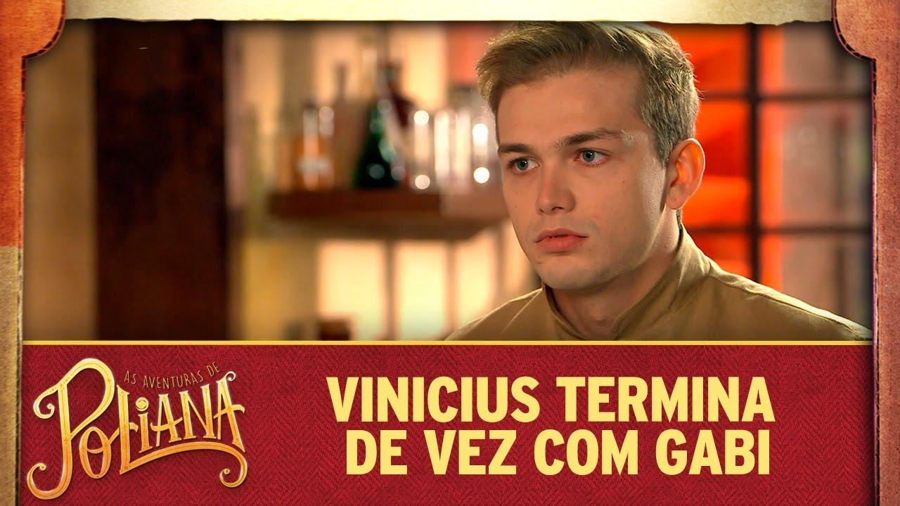 Vinicius termina de vez com Gabi | As Aventuras de Poliana