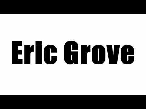 Eric Grove