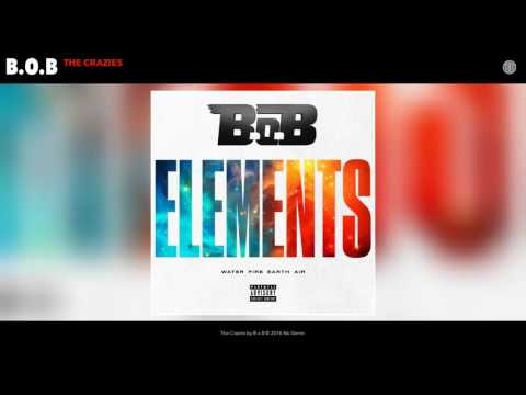 B.o.B - The Crazies (Audio)