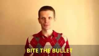 """Идиома """"bite the bullet"""""""