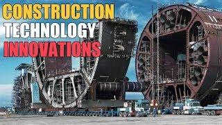 Construction Technology & Innovations I Future Construction Innovations