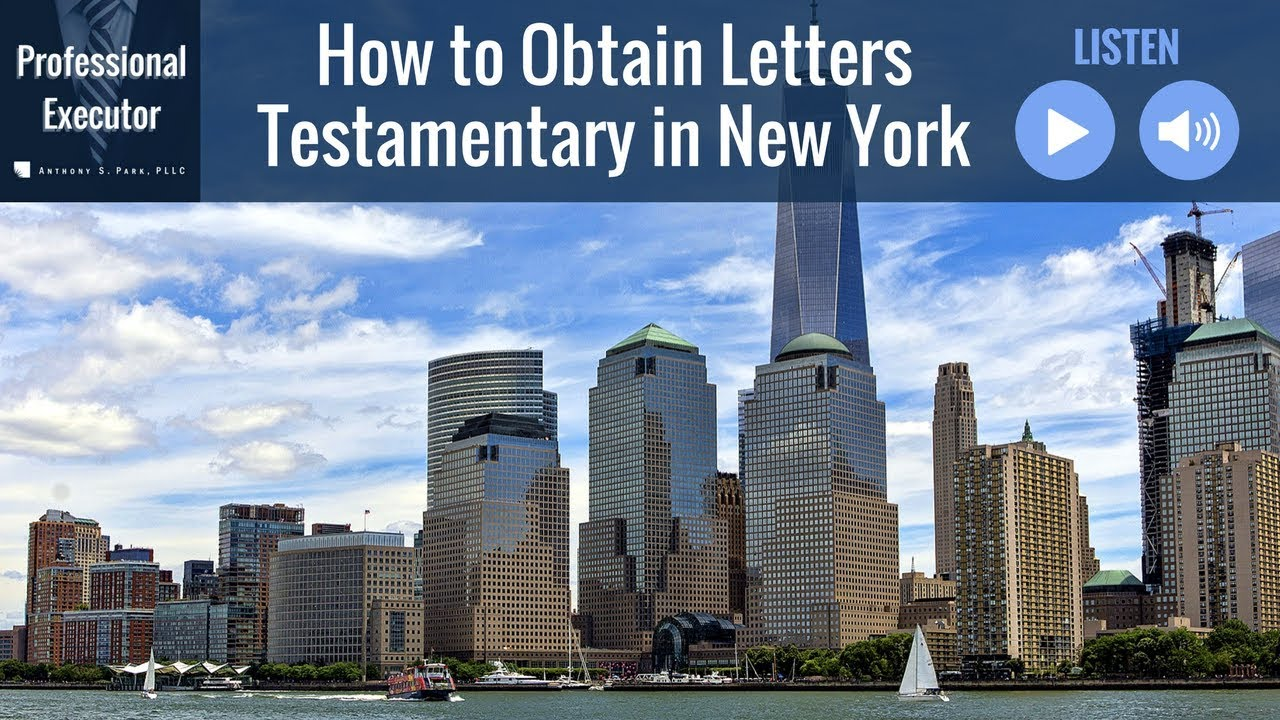 how to obtain letters testamentary in new york youtube