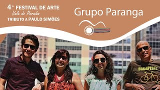 Grupo Paranga | Tributo a Paulo Simões | 4º Festival de Arte Vale do Paraíba