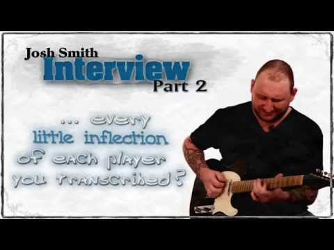 Josh Smith Interview - Part 2 - Blues Guitar  - GuitarBreakdown - Guitar Lessons