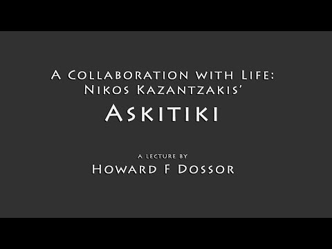 A Collaboration with Life: Nikos Kazantzakis