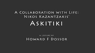 A Collaboration with Life: Nikos Kazantzakis