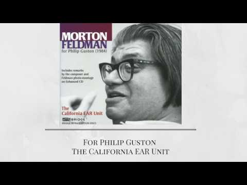 Morton Feldman – For Philip Guston (The California EAR Unit)