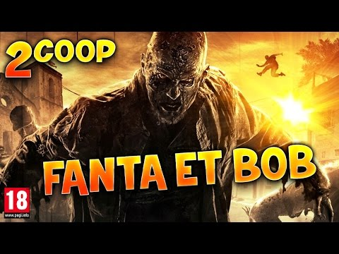 Fanta et Bob dans Dying Light - Ep.2 - Coop Zombies & Parkour