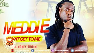 Meddie - Can't Stop Me - March 2019