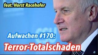 Terrortotalschaden: Tichys Einblick, Horst Racehofer & Tagesthemen - Aufwachen #170