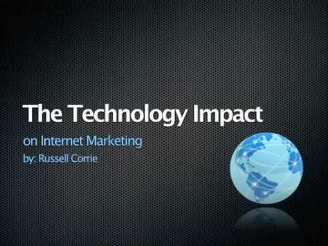 Technology Impact on Internet Marketing