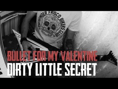 Bullet for my Valentine - Dirty Little Secret (Guitar Cover)