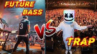 Future Bass VS Trap