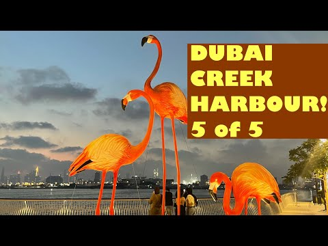 Dubai's Most Beautiful Fast Moving and A Promising Place – Dubai Creek Harbour – Part 5