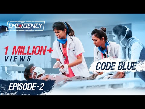 EMERGENCY | EP 02 | காக்க காக்க | Code blue | Web Series | Put Chutney