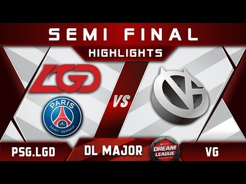 PSG.LGD vs VG Semi Final Stockholm Major DreamLeague Highlights 2019 Dota 2