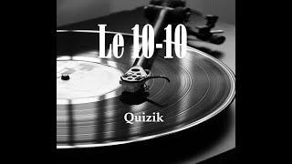 Blind Test All Music Styles : Quizik - 10-10 011 (Blind Test toutes generations, tout genre)