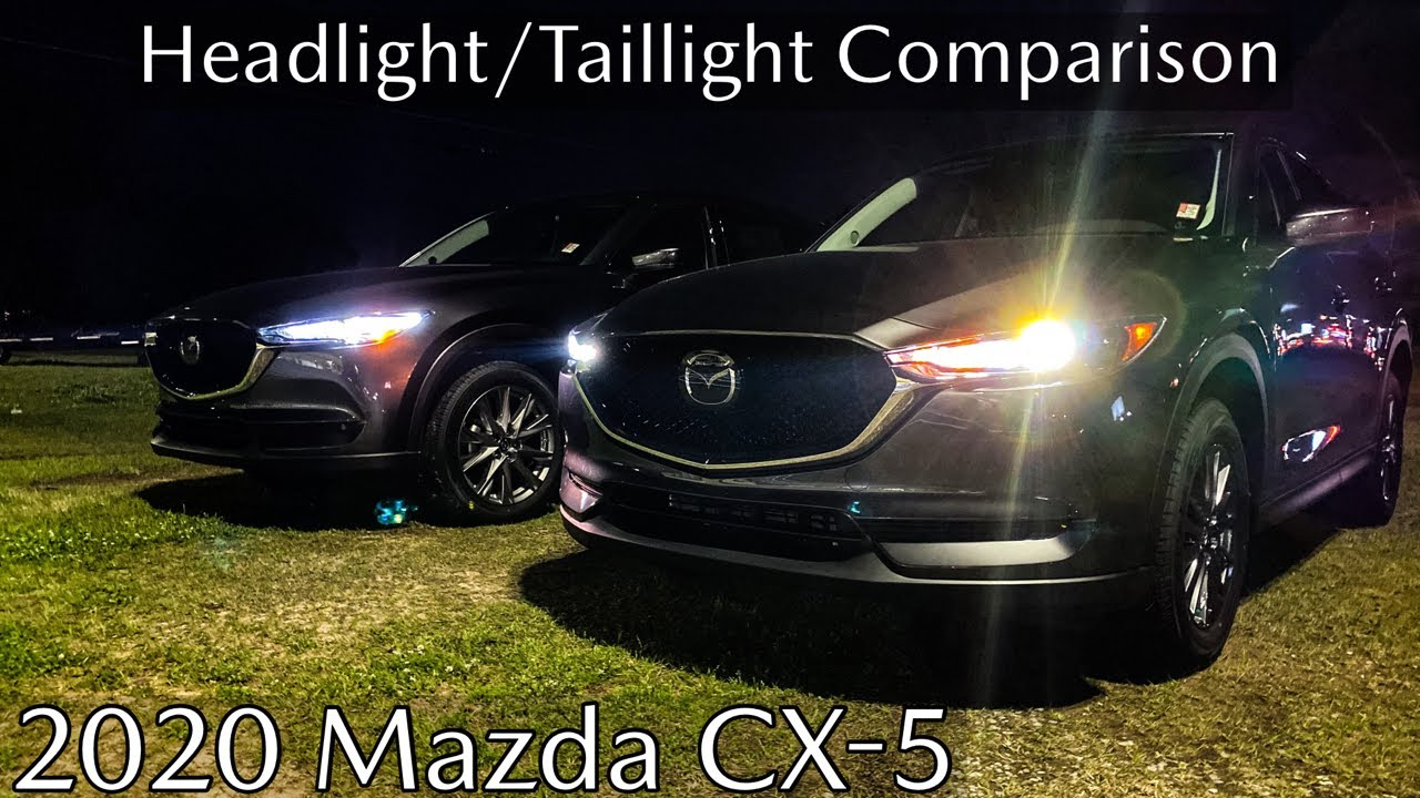 Headlight Comparison 2020 Mazda Cx 5 Touring Grand Touring With Jonathan Sewell Sells Youtube