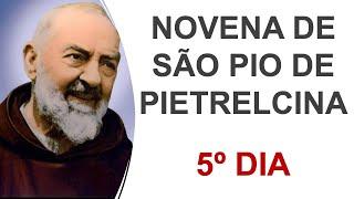 5º dia - Novena de São Pio de Pietrelcina